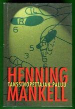 Tanssinopettajan paluu | Mankell Henning