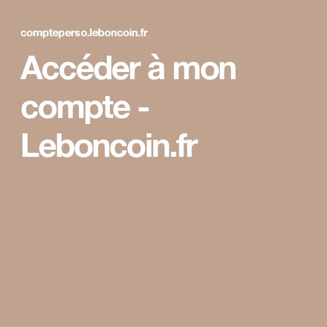 acceder a mon compte leboncoin fr