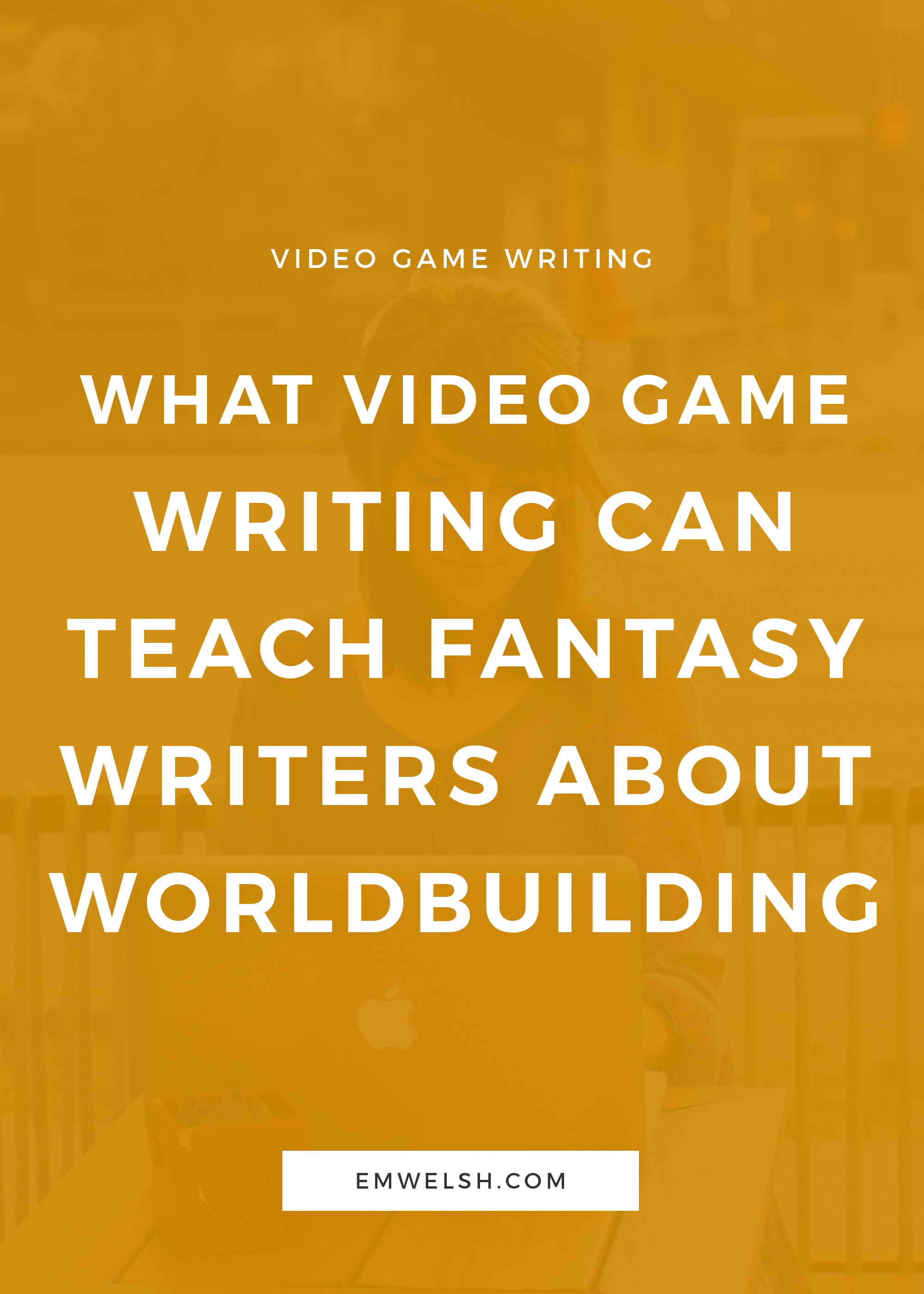 What Video Game Writing Can Teach Fantasy Writers About