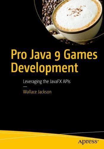 Pro java 9 games development pdf download e-book | programming.