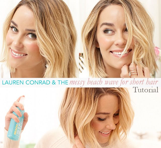 How To Get Lauren Conrad S Beach Waves For Short Hair