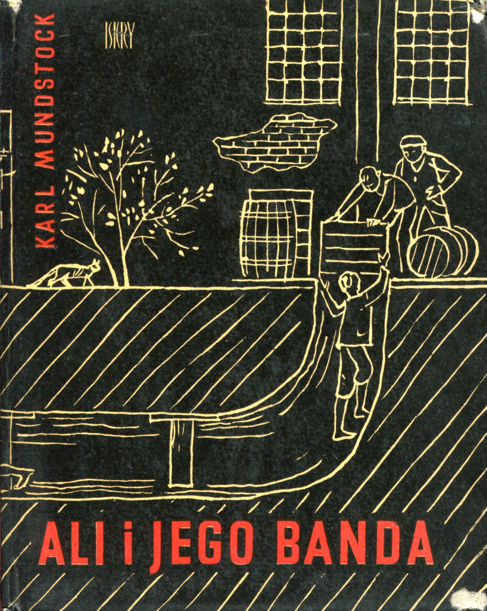 """""""Ali i jego banda"""" (Ali und die Bande vom Lauseplatz) Mundstock Karl Translated by Maria Kłos-Gwizdalska Cover by Józef Korolkiewicz Published by Wydawnictwo Iskry 1966"""