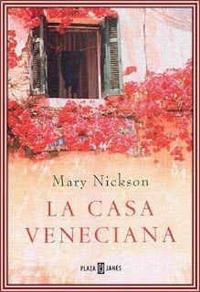 Viviendo entre libros: La casa veneciana, Mary Nickson.