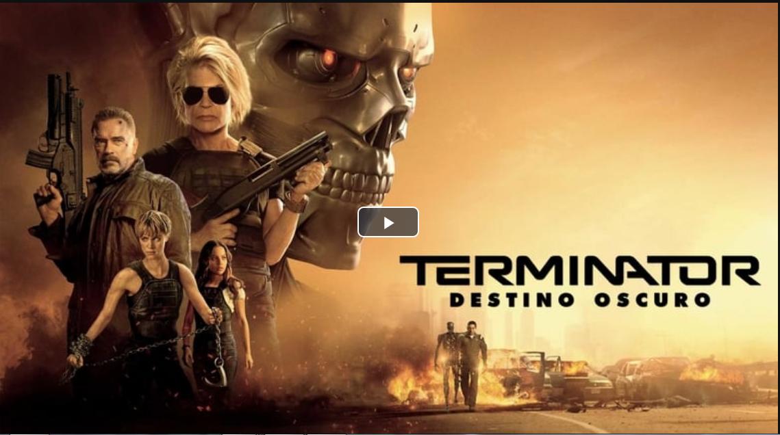 Ver Hd Terminator Destino Oscuro Pelicula Completa Subtitulada 2019 Destino Oculto Peliculas Gratis Peliculas Completas