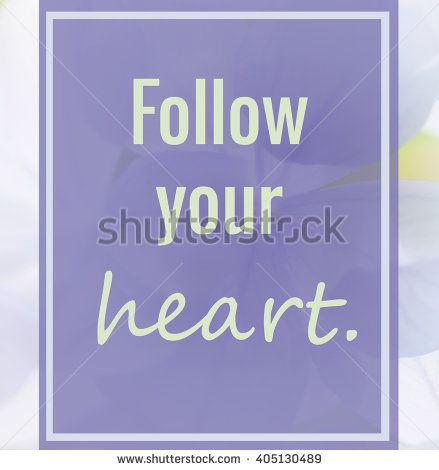life quote. Inspirational quote by Inspirational Quote  - stock photo