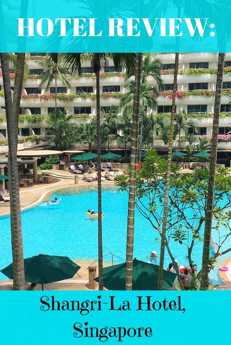 Hotel Review Shangri La Hotel Singapore Hotel Branding Tropical Garden And Shangri La