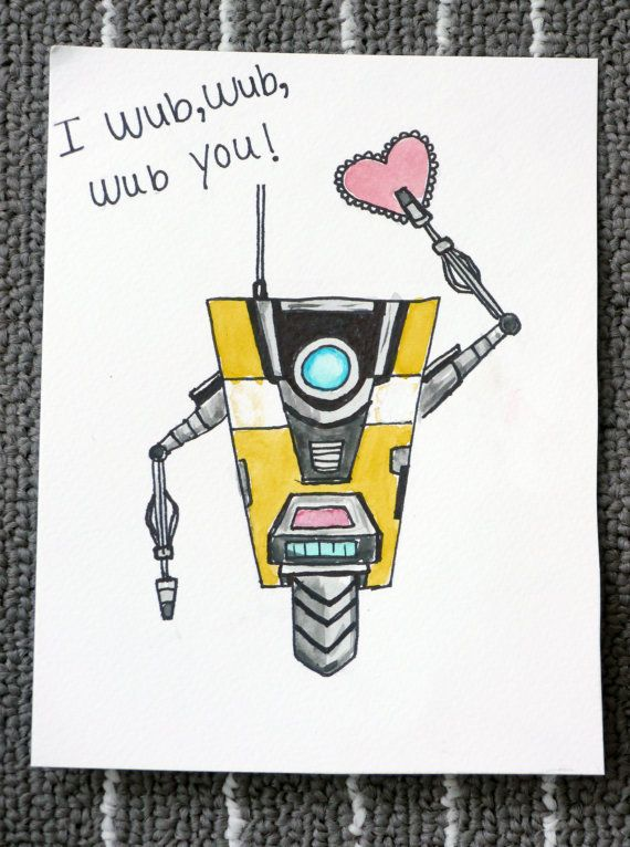 I Wub Wub Wub You Claptrap From Borderlands Video Game Valentines