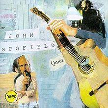 Resultado de imagen de john scofield quiet