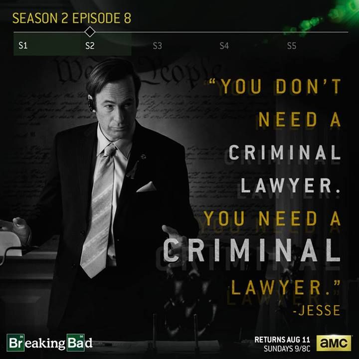 Criminal Lawyer My All Time Fav Bb Quote Breaking Bad Quotes