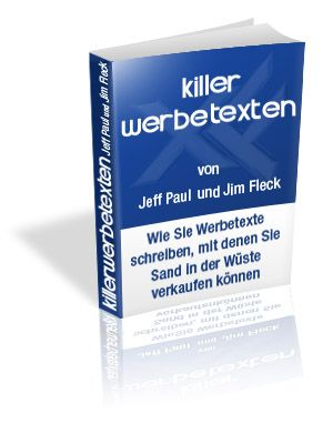 Schreibe Killerwerbetexte! Verkaufe sogar den Sand in der Wüste – jetzt auf Deutsch Mehr Information