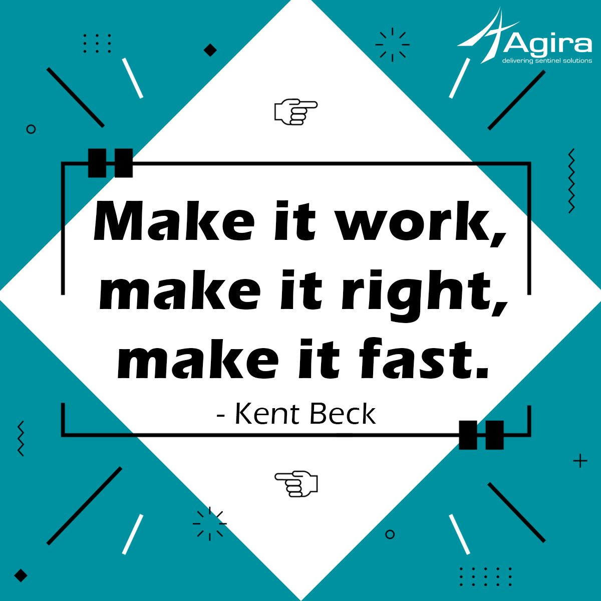 Quote of the Day Make it work, make it right, make it fast