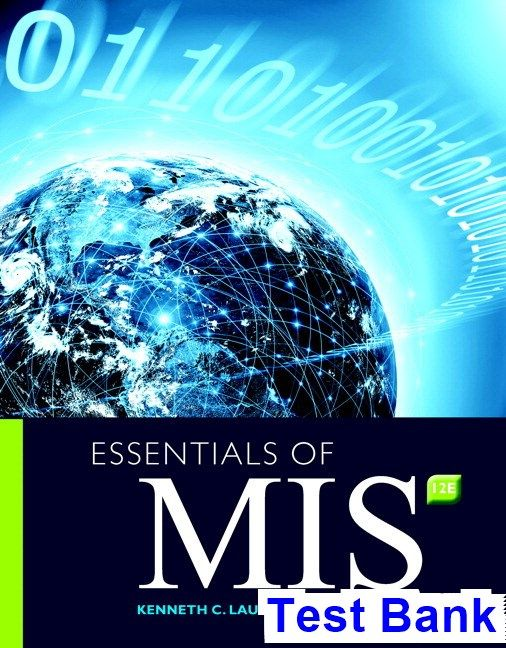 Essentials of mis 12th edition laudon test bank test bank essentials of mis 12th edition laudon test bank test bank solutions manual exam bank quiz bank answer key for textbook download instantly fandeluxe Images