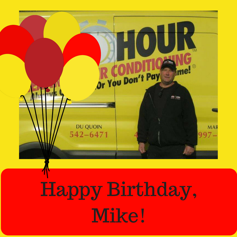 Happy Birthday Mike Pass One Hour Heating Air Conditioning