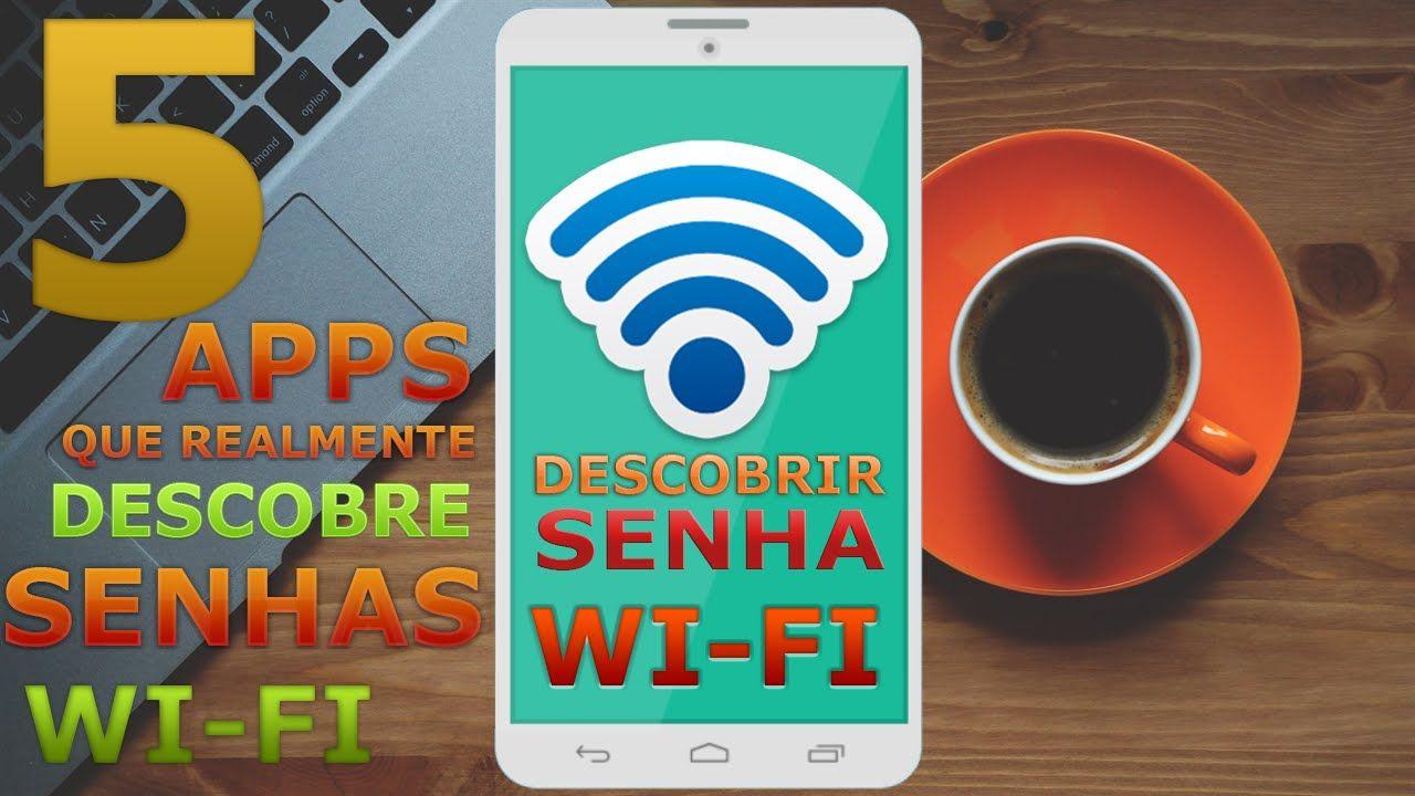 5 Aplicativos Que Realmente Descobre Senhas Wi Fi Com Imagens