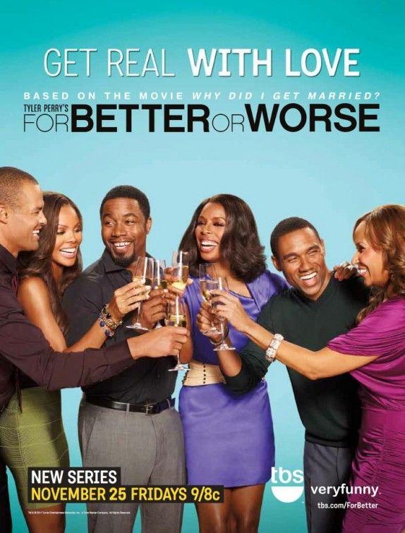 For Better Or Worse Com Imagens Tyler Perry Filmes Temporadas