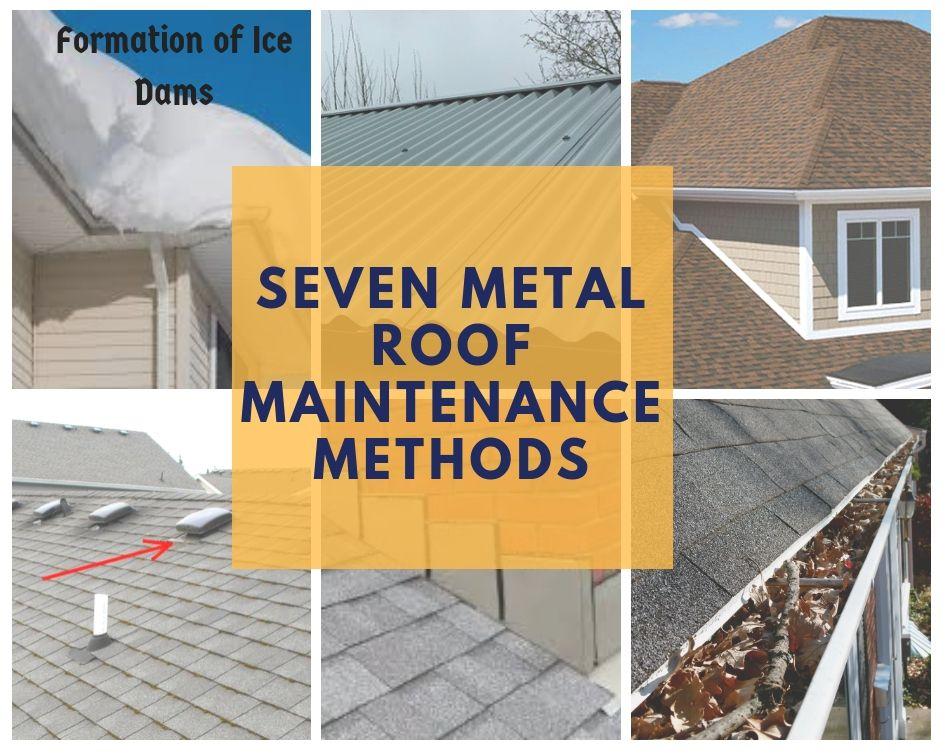 Seven Metal Roof Maintenance Methods Metal Roof Maintenance Roof Maintenance Metal Roof