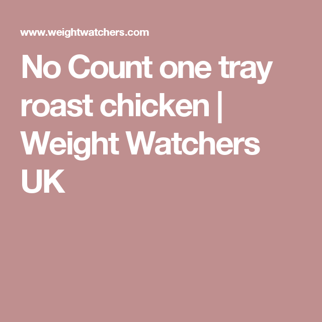 No Count one tray roast chicken | Weight Watchers UK