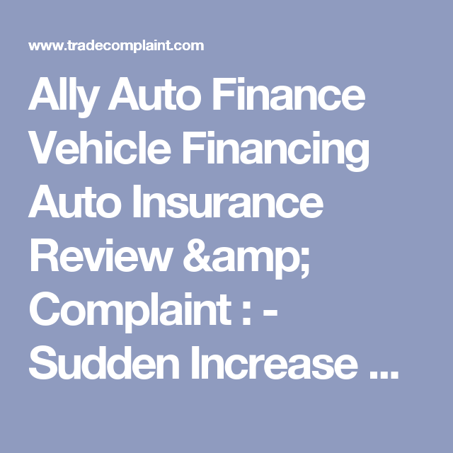 Ally Auto Finance Vehicle Financing Auto Insurance Review