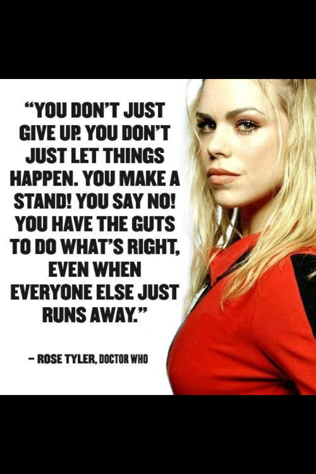 Rose Tyler to Mickey Smith (The Parting of the Ways, Doctor Who, 2005)