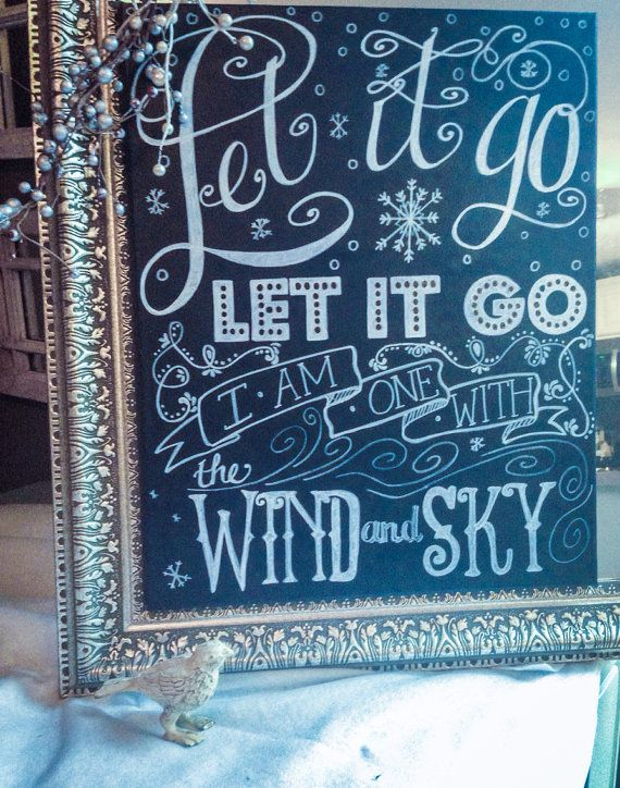 Let It Go From Frozen Lyric Art Hand Painted Chalkboard Canvas Baby Shower Gift Nursery Or Playroom Decor On Etsy 50 00