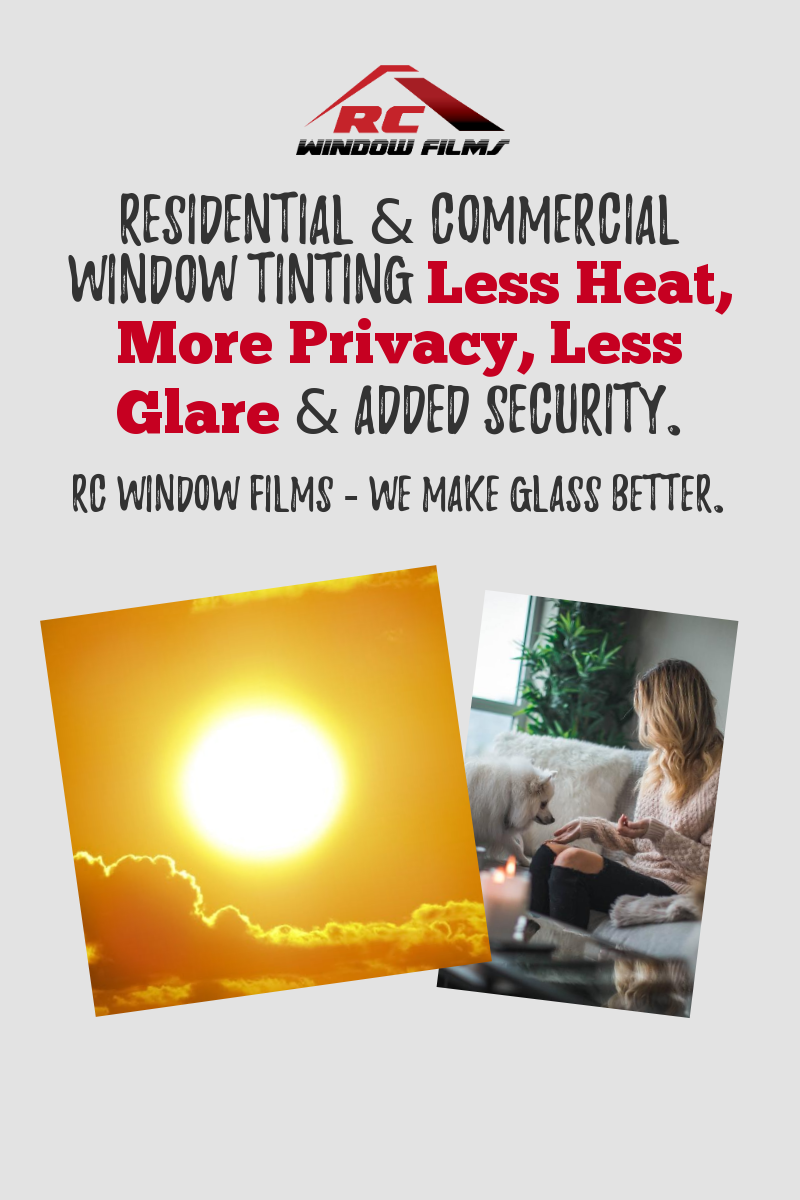 Benefits Of Home Window Tinting Less Heat During Summer More Privacy Less Glare And Added Securi Commercial Window Tinting Window Film Tinted House Windows