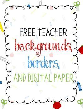 Teacher Borders, Backgrounds, and Digital Paper | Teaching ...