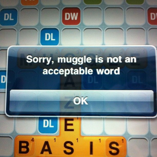 MUGGLE IS A WORD!!!!!!