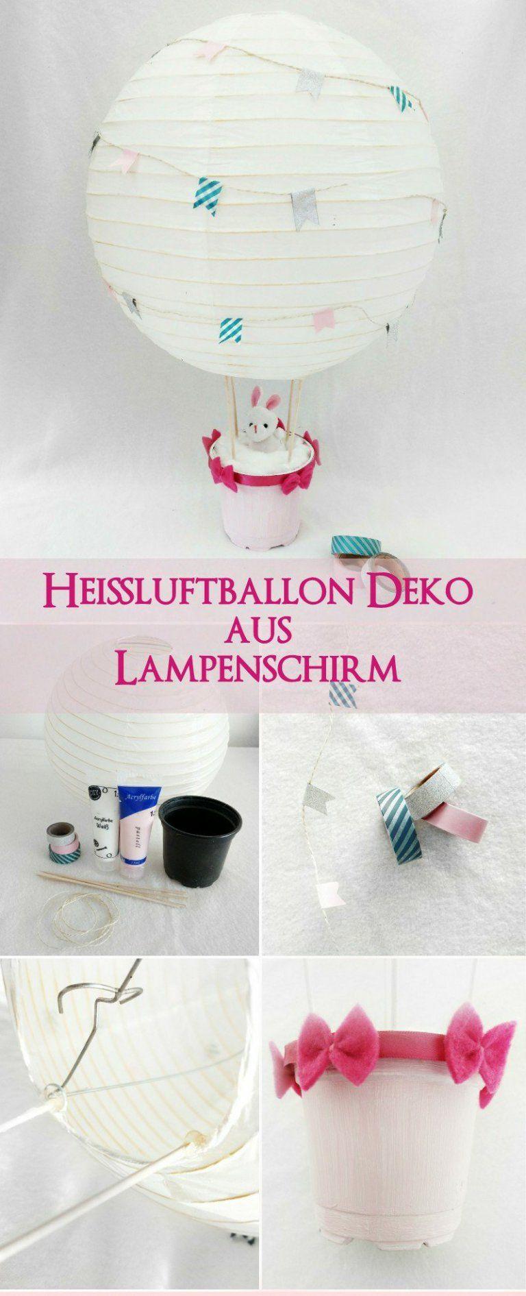 Heissluftballon Dekoration Fur Das Kinderzimmer Basteln Fur