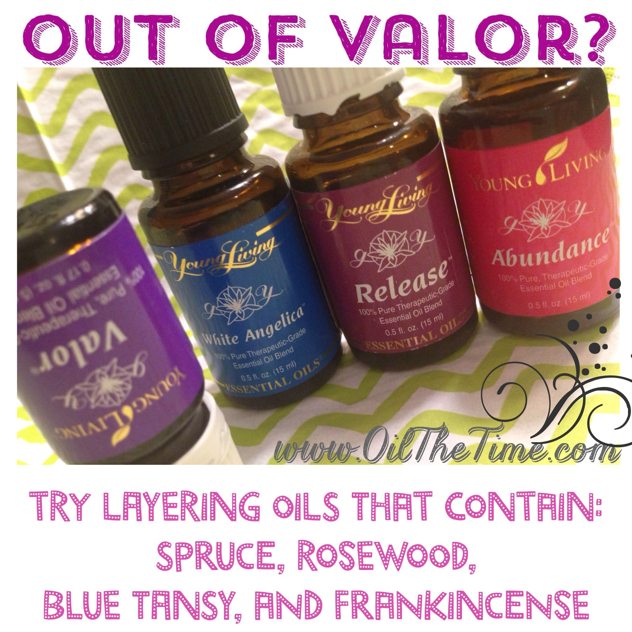 Valor is out of stock... So get creative!! www.younglivingfoxvalley.com ID 1277353
