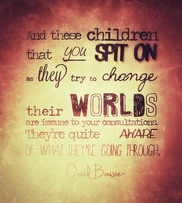 008 Changes by David Bowie. Quoted in the breakfast club