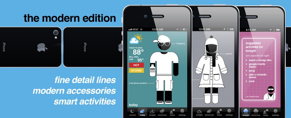 Swackett perhaps the coolest weather app only. It is iOS