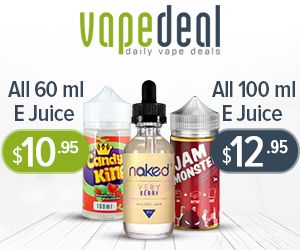 Vape deal runs a lot of juice sales, But know more for there Vape Mod Blowout sales.