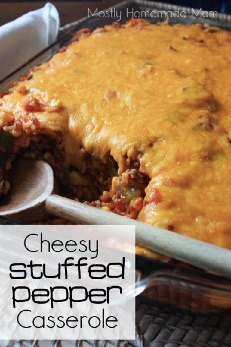 Stuffed Pepper Casserole Mostly Homemade Mom Recipe Comfort Food Recipes Casseroles Stuffed Peppers Recipes