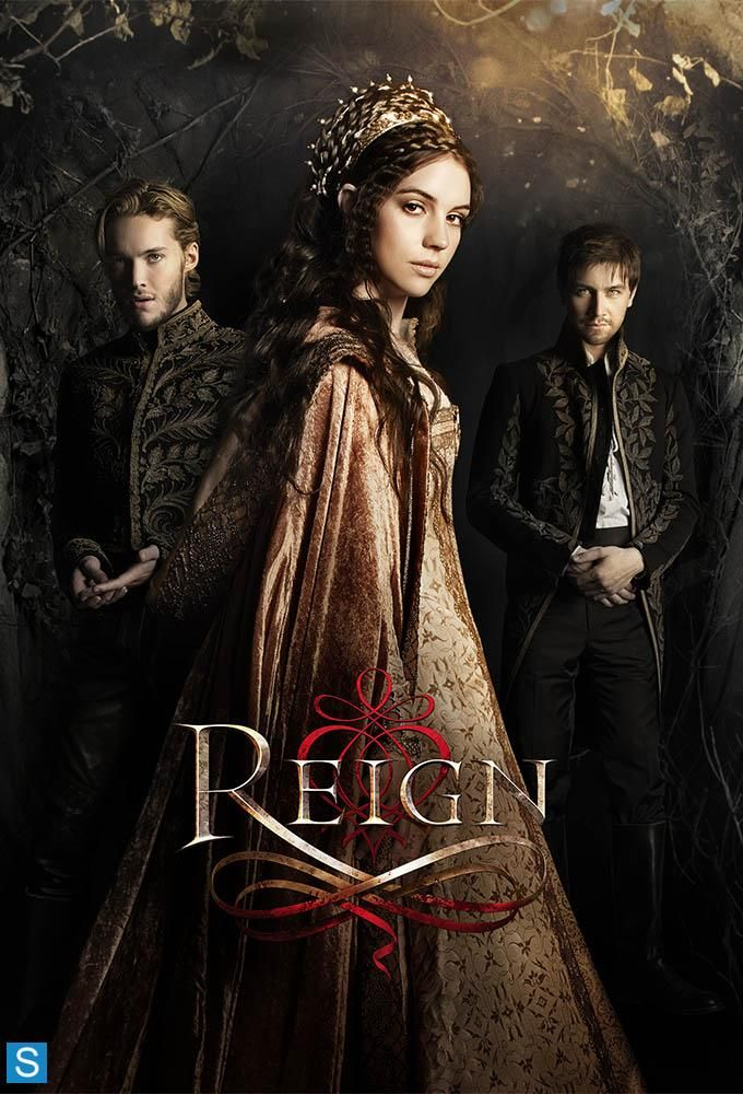 Reign Season 4 On Netflix: Reign - Promotional Poster