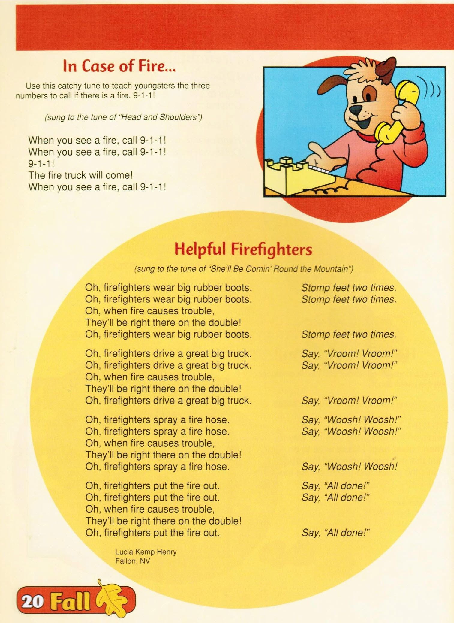 Fire Safety Songs Use these catchy songs with your