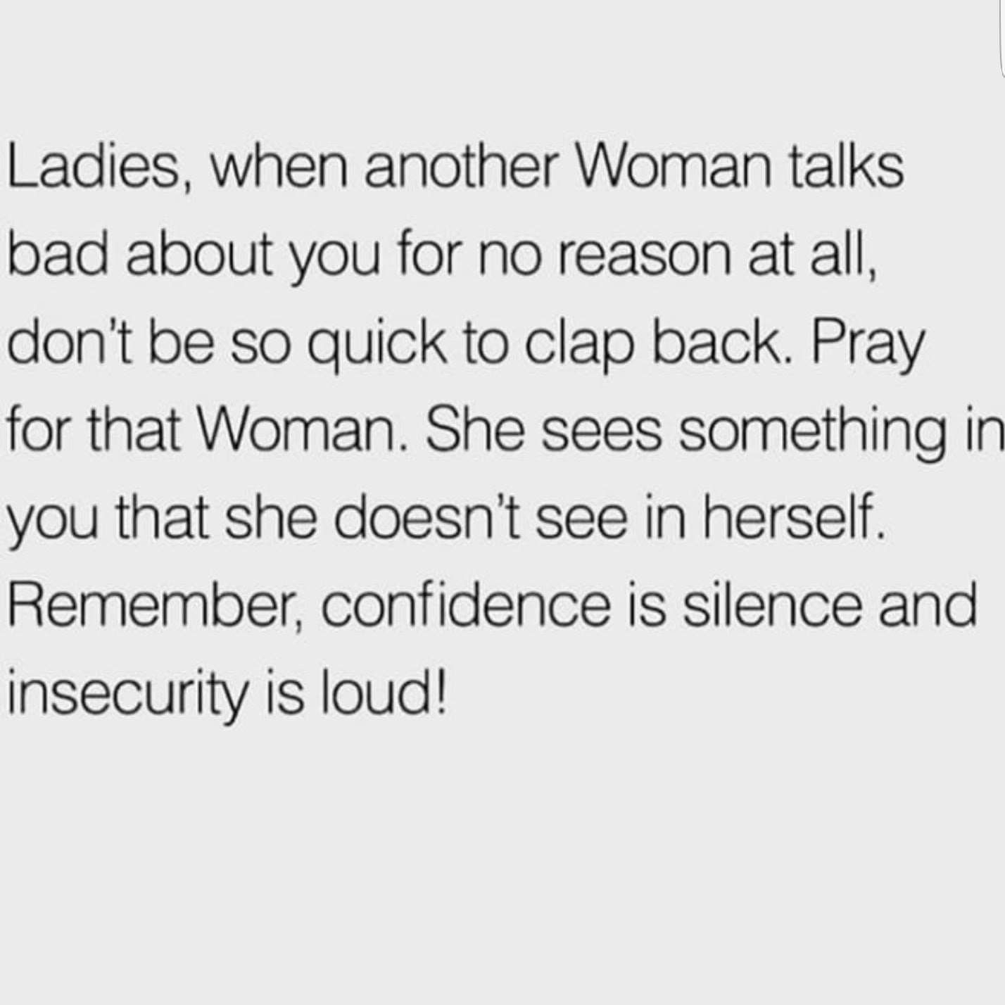 Confidence Is Silent Insecurity Is Loud Insecure People Quotes Jealous Girls Quotes Insecure Women Quotes