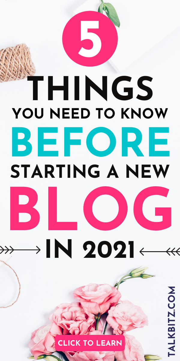 5 Things You Need to Know Before Starting a Blog i