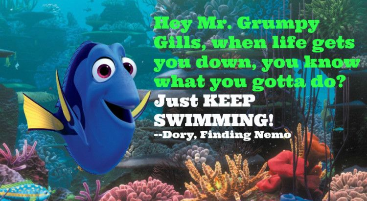 """Famous Finding Nemo Dory quotes """"Hey Mr Grumpy Gills"""