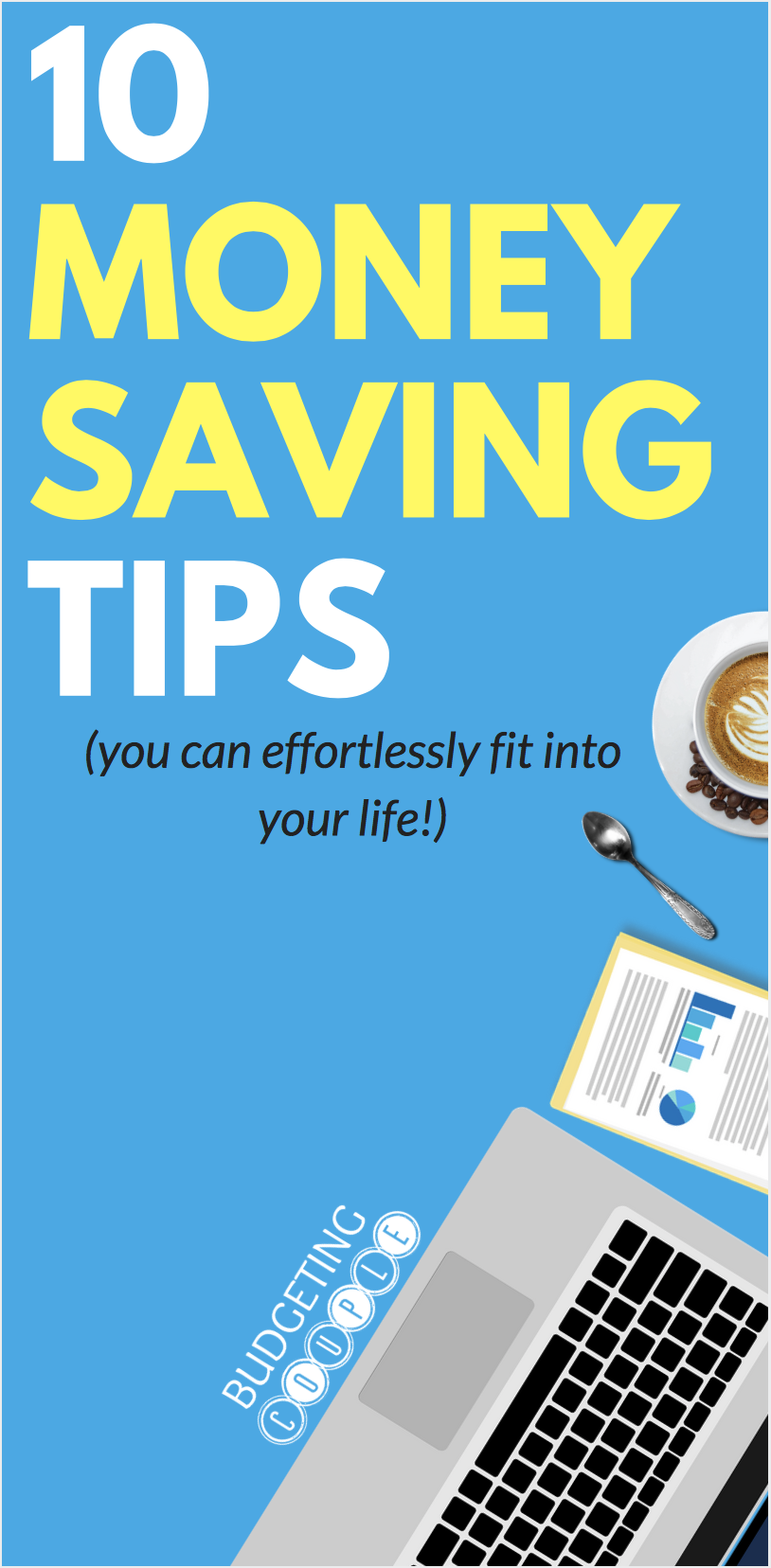10 Easy Money Saving Ideas You Can Start Today