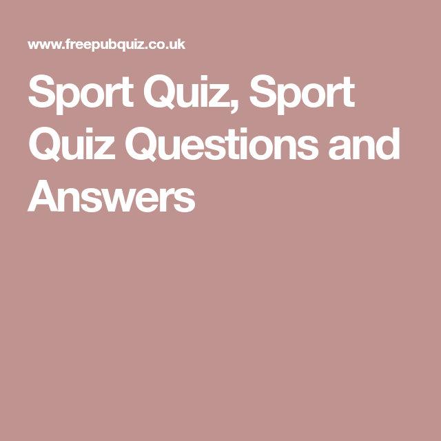 Sport Quiz Sport Quiz Questions And Answers Quiz Questions And Answers Sports Quiz This Or That Questions