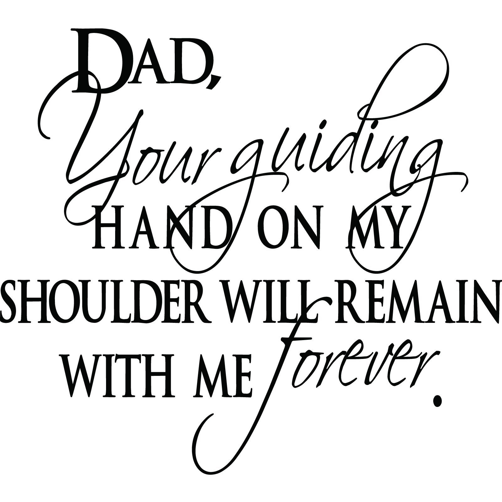 Love Quotes For Him Dad : dads dad quotes best quotes famous quotes awesome quotes love my dad ...