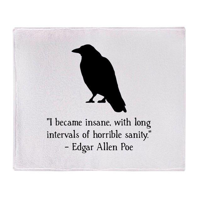 Edgar Allen Poe Quote Throw Blanket by Spot_Of_Tees - CafePress