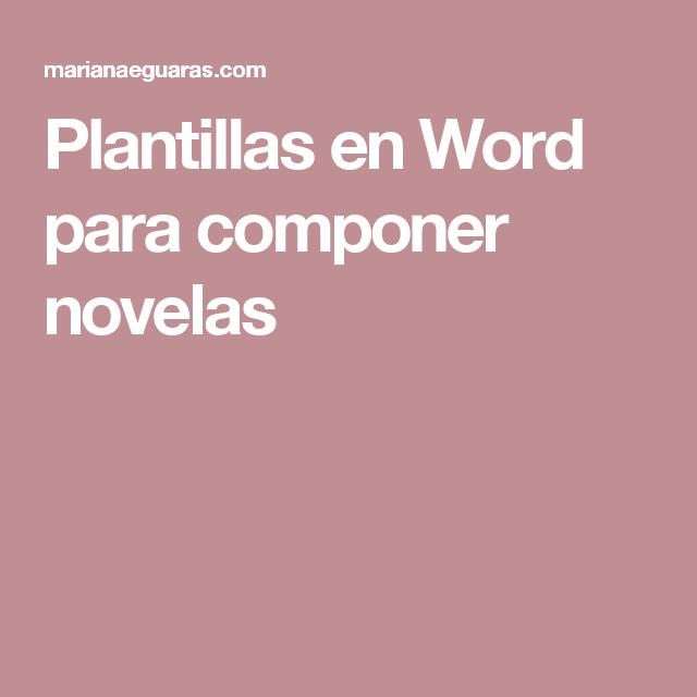Plantillas en Word para componer novelas | Recursos para Escritores ...
