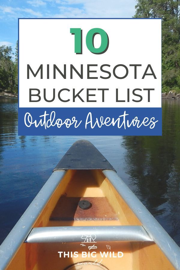 Minnesota just may be the most underrated state for outdoor adventure. Here are 10 incredible adventures to add to your Minnesota bucket list!