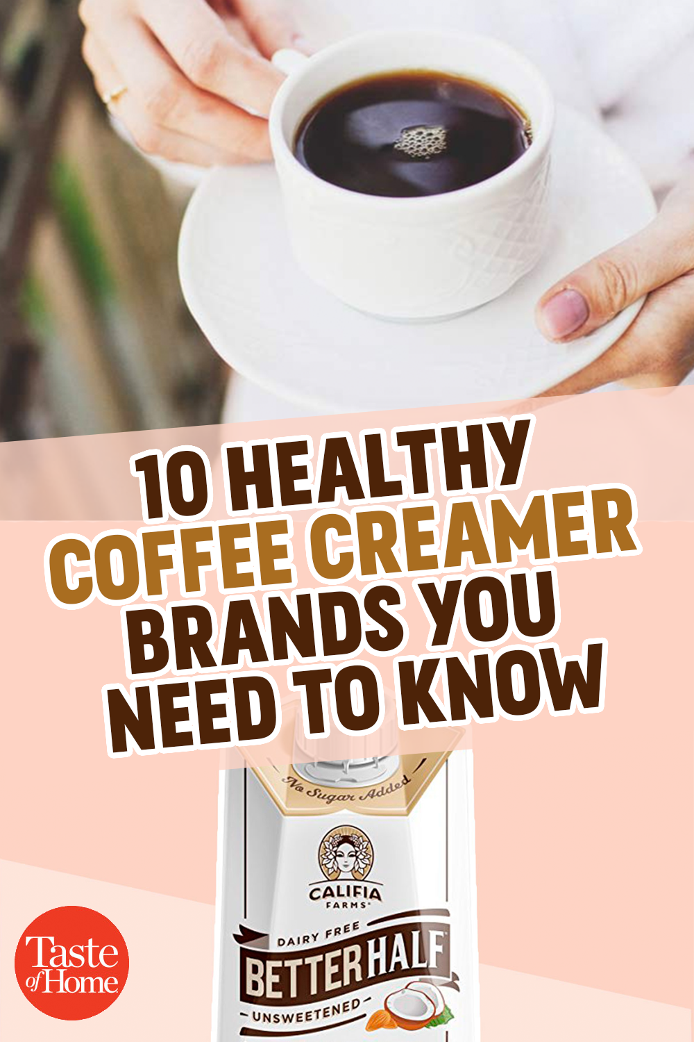 10 Healthy Coffee Creamers You Need to Know   Healthy ...