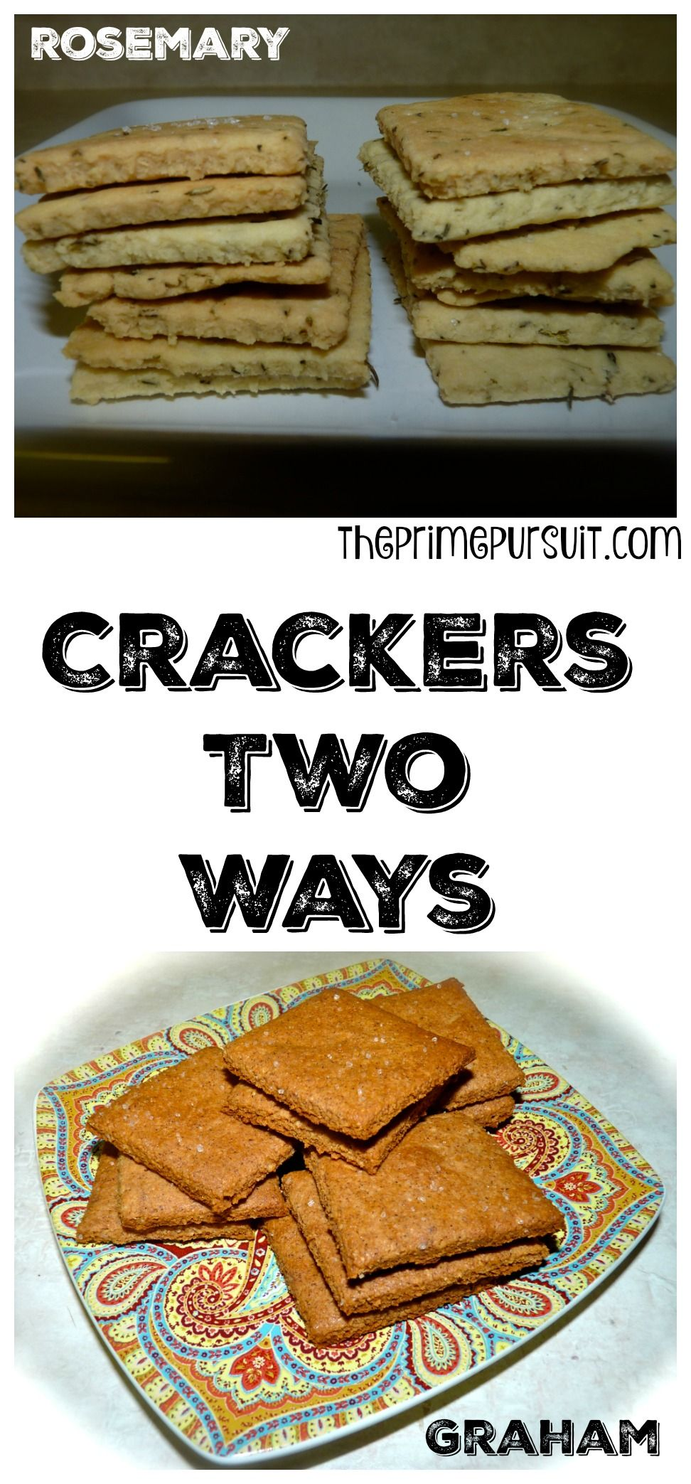 Crackers two ways refined sugar free recipes graham