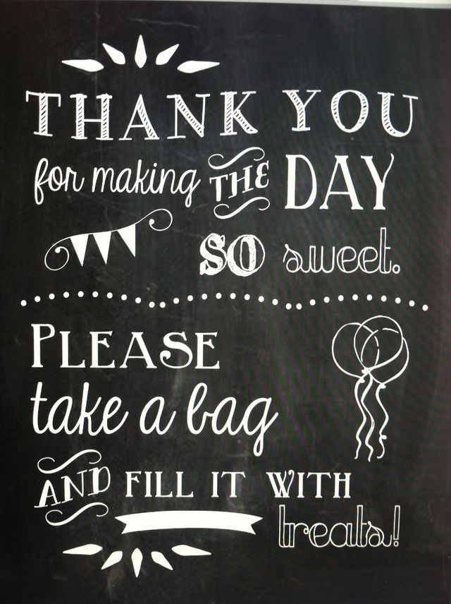 Candy Buffet Sign We Could Change To Thank You For Making The Day So Sweet Please Bring Your Box And Fill It With Treats Or Like