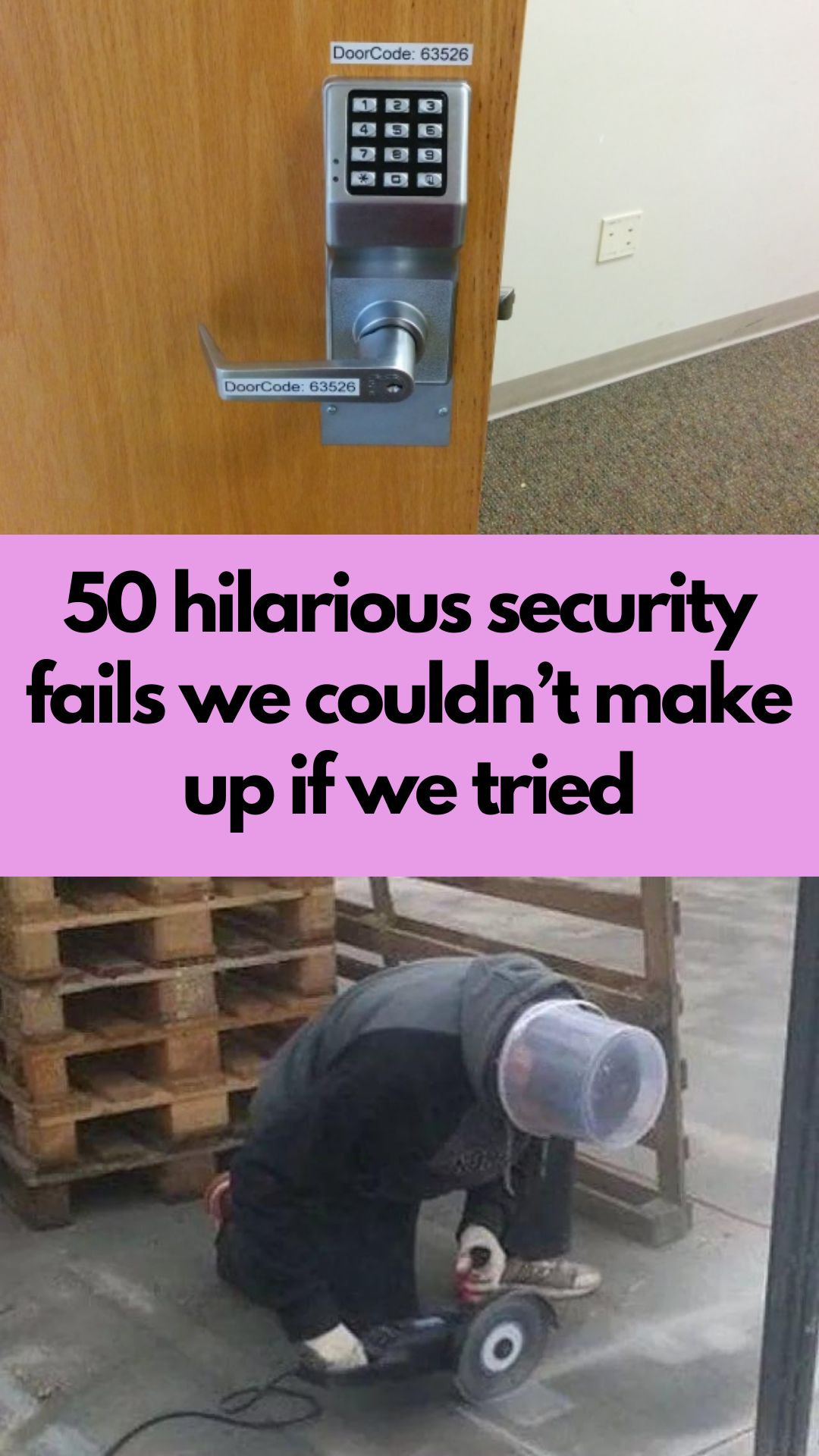 50 Hilarious Security Fails We Couldn T Make Up If We Tried In 2020 Good Jokes Hilarious Funny