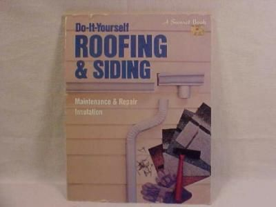 Do it yourself roofing siding book books pinterest books do it yourself roofing siding maintaince repair insulation sunset building remodeling home design books solutioingenieria Gallery