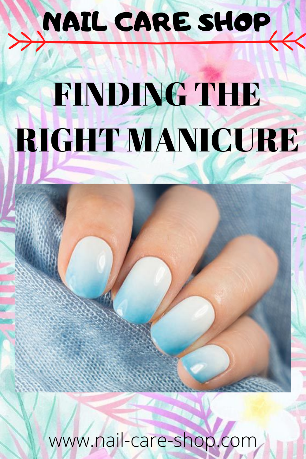 Finding The Right Manicure In 2020 Manicure Nail Care Tips Nail Care